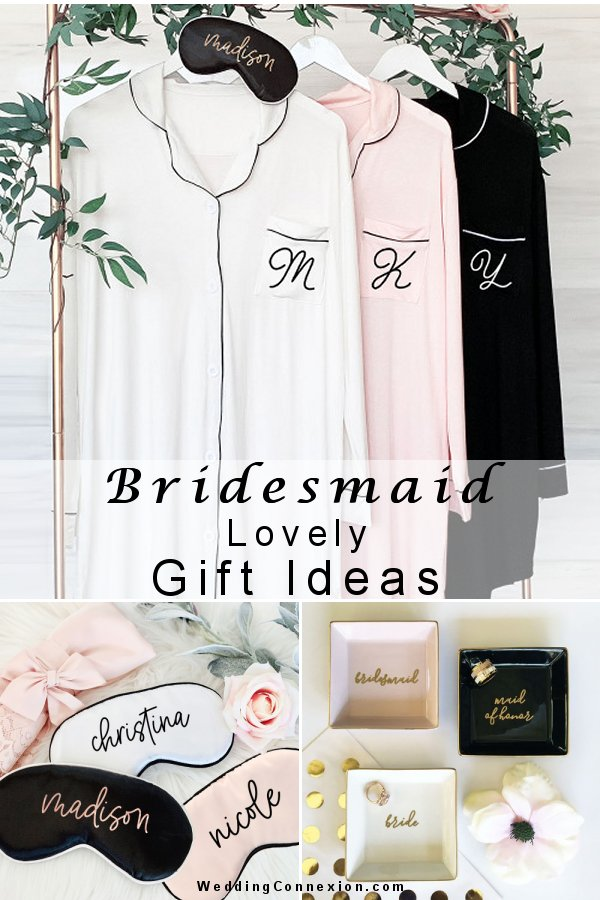 Have a look at our blog for lovely bridesmaid gift ideas -WeddingConnexion.com