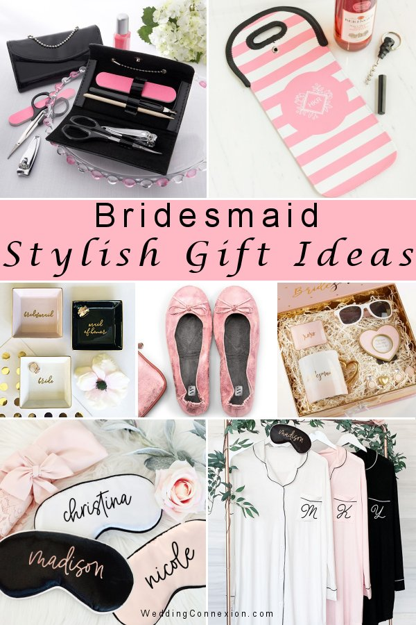 Have a look at our blog for stylish bridesmaid gift ideas -WeddingConnexion.com