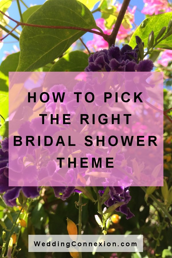 How To Pick The Right Bridal Shower Theme - WeddingConnexion.com