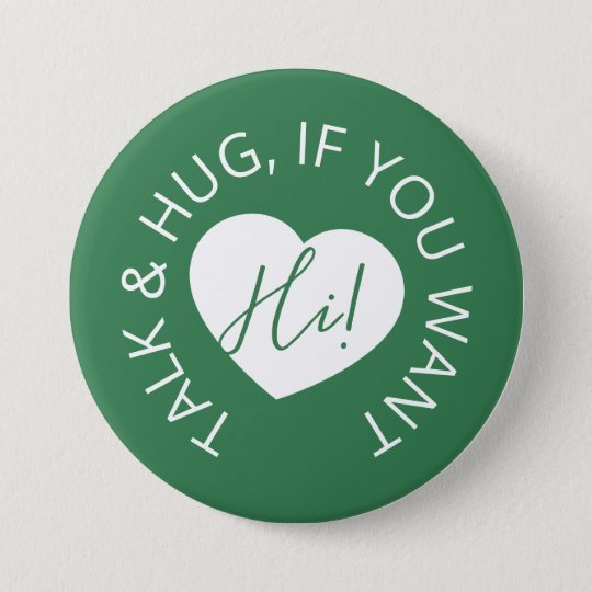 Talk & Hug, if you want social distancing green button
